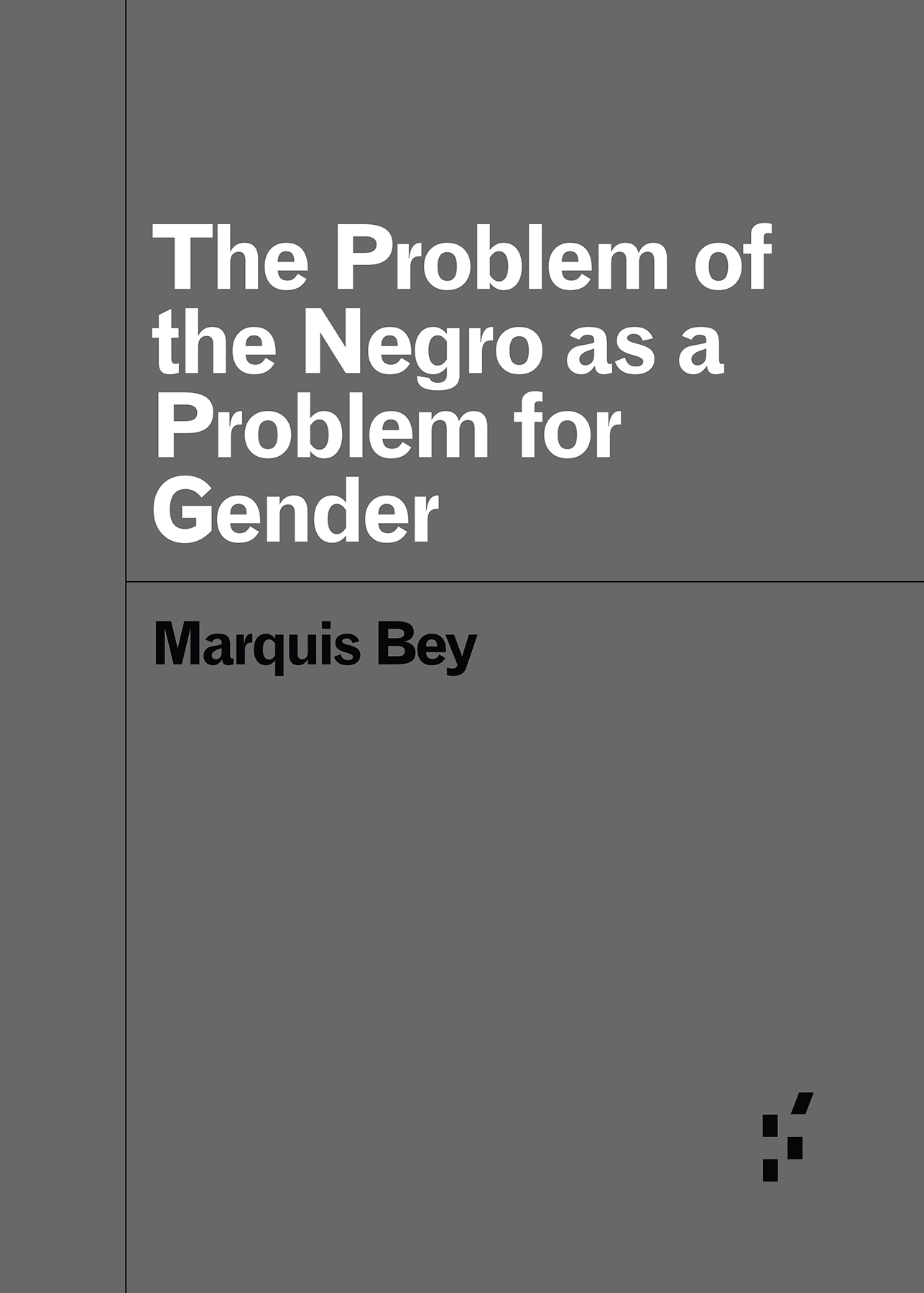 Book cover: white title text on gray background. The author's name appears in black type.