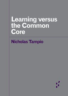 View Learning versus the Common Core