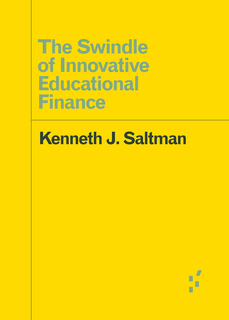 View The Swindle of Innovative Educational Finance